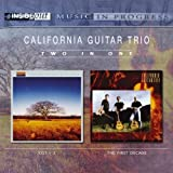 Cg3 + 2 Two/The First Decade by California Guitar Trio (2006-02-24)