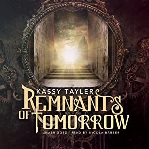 Remnants of Tomorrow Audiobook