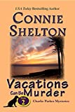 Vacations Can Be Murder (Charlie Parker Mystery Book 2)