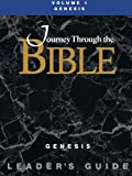 img - for Journey Through the Bible Volume 1 | Genesis Leader's Guide book / textbook / text book