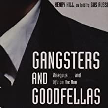 Gangsters and Goodfellas Audiobook by Henry Hill Narrated by William Hope