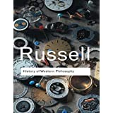 History of Western Philosophy (Routledge Classics)by Bertrand Russell