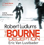 Eric Van Lustbader Robert Ludlum's The Bourne Deception (Bourne 7)