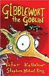 Gibblewort the Goblin: 3 Books in 1