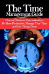 Time Management Guide: Discover How T...