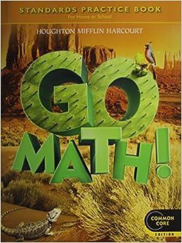 Go Math! Standards Practice Book, Grade 5: HOUGHTON ...