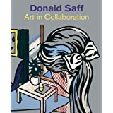Donald Saff: Art in Collaboration ~ Marilyn S. Kushner