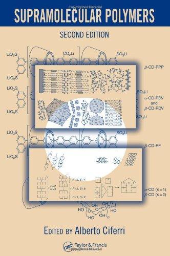 Supramolecular Polymers, Second Edition