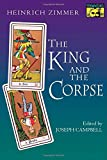 The King and the Corpse: Tales of the Soul's Conquest of Evil