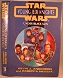 Under Black Sun (Star Wars Young Jedi Knights)