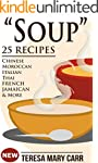 """""""SOUP"""": 25 Recipes - Chinese,Moroccan..."""