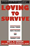 img - for Loving to Survive: Sexual Terror, Men's Violence, and Women's Lives (Feminist Crosscurrents) by Graham, Dee L.R., Rigsby, Roberta K., Rawlings, Edna I. (1995) Paperback book / textbook / text book