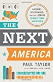 img - for The Next America: Boomers, Millennials, and the Looming Generational Showdown book / textbook / text book