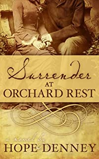 (FREE on 2/4) Surrender At Orchard Rest by Hope Denney - http://eBooksHabit.com