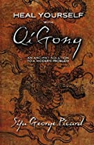 Heal Yourself with QiGong: An Ancient Solution to a Modern Problem