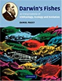 img - for Darwin's Fishes: An Encyclopedia of Ichthyology, Ecology, and Evolution book / textbook / text book