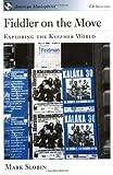 Fiddler on the Move: Exploring the Klezmer World (American Musicspheres)