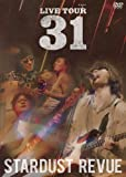 STARDUST REVUE LIVE TOUR 31 [DVD]