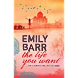 The Life You Wantby Emily Barr