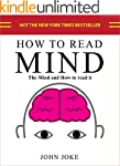 How to read Mind: The Mind and how to...