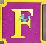 img - for Ff: Elmo's Friends (Sesame Street Abcs) book / textbook / text book