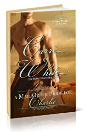 A Mail Order Bride For Charlie (The Carson Brothers of Kansas Book 1)