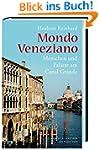 Mondo Veneziano: Menschen und Paläste...