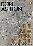 The New York School (0140052631) by Ashton, Dore