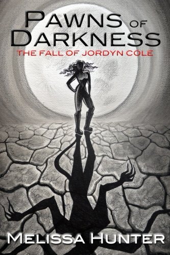 Pawns of Darkness: The Fall of Jordyn Cole