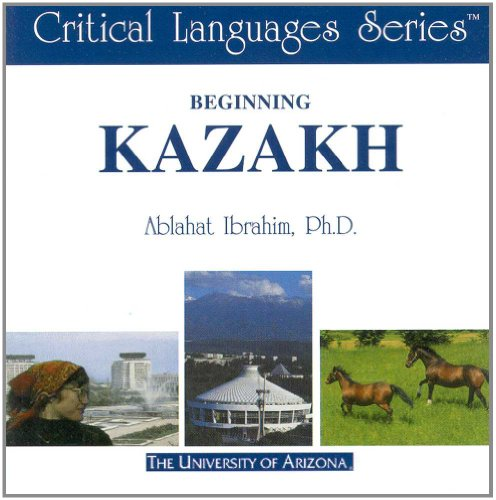 Beginning Kazakh Critical Languages Series