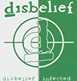 Disbelief/Infected by Disbelief