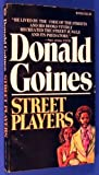 Street Players (0870670344) by Goines, Donald
