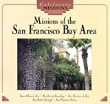 Missions of the San Francisco Bay Area (California Missions) (0822598361) by White, Tekla