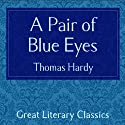 A Pair of Blue Eyes Audiobook by Thomas Hardy Narrated by Peter Wickham