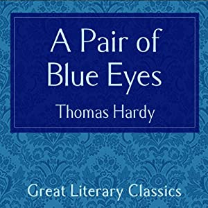 A Pair of Blue Eyes | [Thomas Hardy]