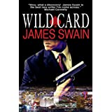 Wild Card (Tony Valentine Series Book 8) ~ James Swain