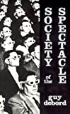 Society of the Spectacle (0934868077) by Guy DEBORD