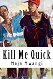 img - for Kill Me Quick book / textbook / text book
