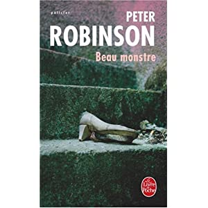 Peter Robinson - beau monstre
