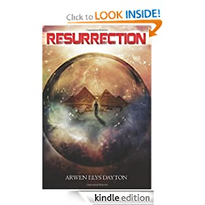 Kindle Book Bargains: Resurrection, by Arwen Elys Dayton. Publisher: 47North; Reprint edition (January 24, 2012)