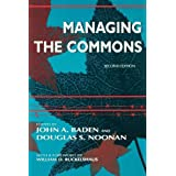 Managing the Commons ~ John A. Baden