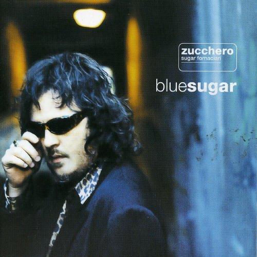 Zucchero - Blue Sugar By Zucchero (2002-01-01) - Zortam Music