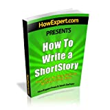 How To Write a Short Story - Your Step-By-Step Guide To Writing a Short Story