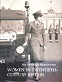 Women in Twentieth-Century Britain (0582404800) by Ina Zweiniger-Bargielowska