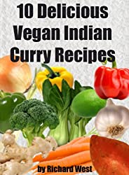 10 Delicious Vegan Indian Curry Recipes (English Edition)