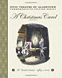 img - for 25th Anniversary - 1989 to 2014 A Christmas Carol: Civic Theatre of Allentown Commemorative Script book / textbook / text book