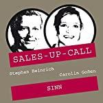 Sinn (Sales-up-Call) | Stephan Heinrich,Carolin Goßen