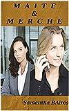 MAITE & MERCHE (Spanish Edition)