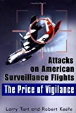 img - for The Price of Vigilance 1st edition by Larry Tart, Robert Keefe (2001) Hardcover book / textbook / text book