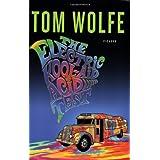 The Electric Kool-Aid Acid Test ~ Tom Wolfe